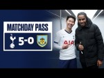 MATCHDAY PASS | TUNNEL CAM | SPURS 5-0 BURNLEY