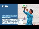Extended backward roll and forward thrust while holding the ball [Goalkeeper Warm-Up Programme]