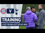 TRAINING | SPURS PREPARE FOR BAYERN MUNICH