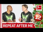 Dutch lesson with Brooks and Weghorst - Repeat After Me - Bundesliga 2019 Advent Calendar 12