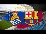 ⚽ Real Sociedad- Barça   BARÇA LIVE: Warm Up & Match Center #RealSociedadBarça