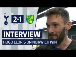 INTERVIEW | HUGO LLORIS ON WINNING RETURN AGAINST NORWICH CITY | Spurs 2-1 Norwich City