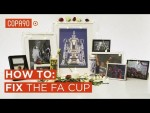 How To: Fix The FA Cup
