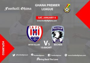 2019/2020 Ghana Premier League: Inter Allies v Bechem United – Match week 2