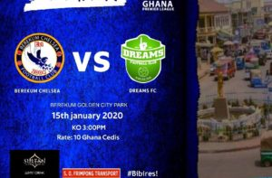 Ghana Premier League matchday 4 preview: Berekum Chelsea v Dreams FC