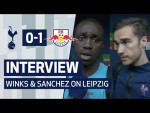 INTERVIEW | HARRY WINKS & DAVINSON SANCHEZ ON LEIPZIG