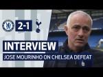 JOSE MOURINHO ON CHELSEA DEFEAT | INTERVIEW | CHELSEA 2-1 SPURS