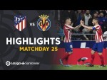 Highlights Atlético de Madrid vs Villarreal CF (3-1)