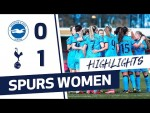 HIGHLIGHTS | BRIGHTON & HOVE ALBION 0-1 SPURS WOMEN | FAWSL