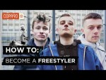 How To: Become a Freestyler