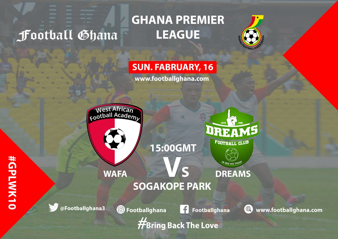 2019/20 Ghana Premier League Matchday 10 Preview: WAFA v Dreams FC