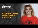 Club por Club with Chelsea Cabarcas: RCD Mallorca & RC Celta