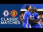 Chelsea 4-0 Man United | N'Golo Kante Scores Superb Solo Goal | Premier League Classic Highlights