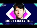 MOST LIKELY TO with HEUNG-MIN SON (TOTTENHAM)