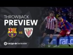 Throwback Preview: FC Barcelona vs Athletic Club (2-1)