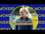 Monday Movers With Magdalena Eriksson | Chelsea Challenge