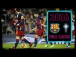 FULL MATCH: Barça - Celta Vigo (2016) Six goals and THAT penalty! 🤯