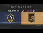 FULL MATCH REPLAY: LA Galaxy vs. Los Angeles FC | El Tráfico's Legendary Start  | MLS Classics