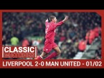 Premier League Classic: Liverpool 2-0 Man United | Gerrard's thunderous long-range strike