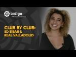 Club por Club with Chelsea Cabarcas: SD Eibar & Real Valladolid