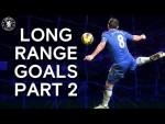 Chelsea's Most Memorable Long Range Goals Part 2 | Frank Lampard, Essien, Diego Costa & More