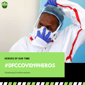 Dreams FC launch #DFCcovid19heros campaign to celebrate frontline workers
