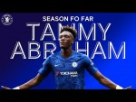 Tammy Abraham | Season So Far | Chelsea FC 2019/20