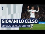 GIOVANI LO CELSO | 2019/20 SEASON SO FAR