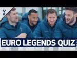 EURO LEGENDS QUIZ   Hugo Lloris & Jan Vertonghen v Michel Vorm & Ben Davies