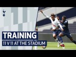 TRAINING | 11 V 11 GAME AT TOTTENHAM HOTSPUR STADIUM
