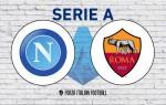 Napoli v Roma: Official Line-Ups
