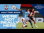 LIVE | HALF-TIME LATEST | Southampton v Man City | #WNRH