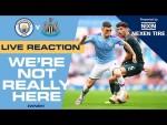 LIVE REACTION | Man City 5-0 Newcastle | #WNRH
