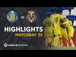 Highlights Getafe CF vs Villarreal CF (1-3)