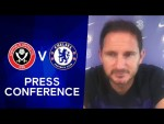 Frank Lampard On The Race For The Top 4 & Billy Gilmour Injury | Sheffield United v Chelsea