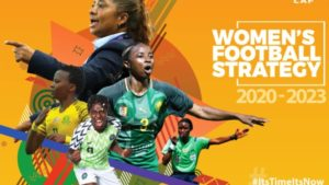 #ItsTimeItsNow for CAF Women's Football Strategy