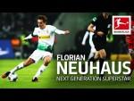 Florian Neuhaus - Gladbach's Next Generation Superstar