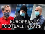 EUROPEAN FOOTBALL... IS BACK!