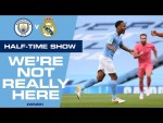 LIVE! Man City v Real Madrid, Half-Time Update | #WNRH