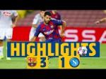 HIGHLIGHTS: BARÇA 3-1 NAPOLI