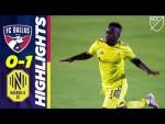 FC Dallas 0-1 Nashville SC | First MLS Win for Nashville as Season Resumes | MLS Highlights
