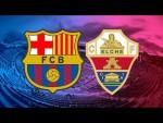 ⚽ BARÇA LIVE | Barça -Elche| WARM UP & PRE MATCH