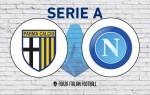 Parma v Napoli: Probable Line-Ups and Key Statistics