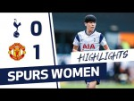 HIGHLIGHTS | SPURS WOMEN 0-1 MANCHESTER UNITED | FAWSL