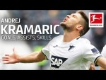 Best of Andrej Kramarić - Best Goals, Assists, Skills and More