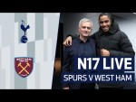 N17 LIVE | SPURS V WEST HAM PRE-MATCH BUILD-UP | Ft. special guest AJ Tracey!