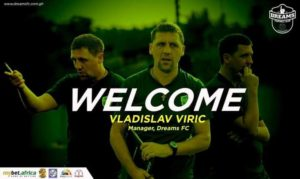 BREAKING: Dreams FC appoints Serbian tactician Vladislav Viric as new head coach