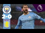 HIGHLIGHTS | MAN CITY 2-0 ASTON VILLA | BERNARDO AND ILKAY GUNDOGAN GOALS