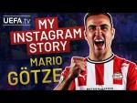MARIO GÖTZE: My Instagram Story