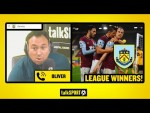 """BURNLEY COULD WIN THE TITLE!"" Burnley fan thinks they can copy Leicester and win the Premier League"